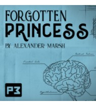 Forgotten Princess by Alexander Marsh (RED BICYCLE BACK)