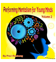 Mentalism for Young Minds Vol. 2 by Paul Romhany - Book
