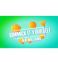 Gimmick It Yourself by Ben Williams video DOWNLOAD